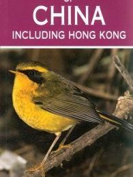 Madarak Kinában-A Photographic Guide to the Birds of China including Hong Kong